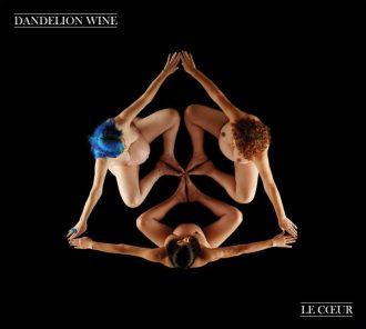 Dandelion Wine – Le Cœur