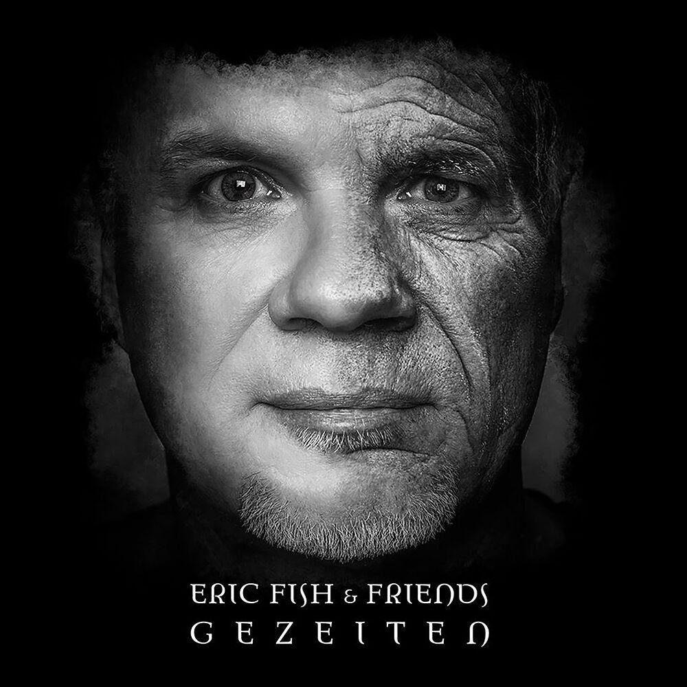 Eric Fish & Friends - Gezeiten