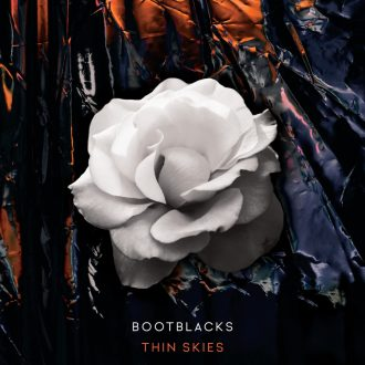 Bootblacks - Thin Skies